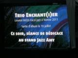 Trio Enchant(i)er @ Jazz a Vienne 2012